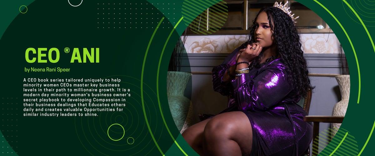 CEO RANI - Neena the L.A.S.T. Brand